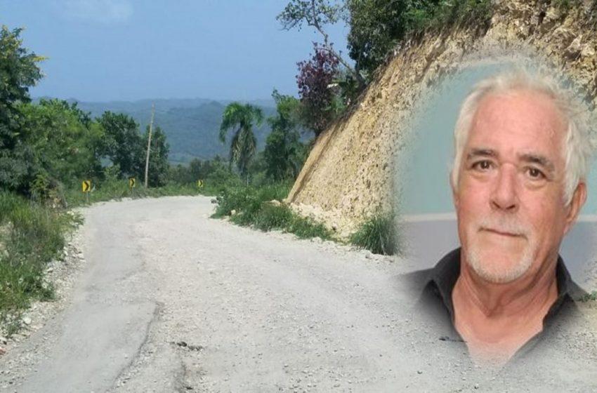 TIM HALL TEME ABANDONEN DEFINITIVAMENTE CARRETERA TURÍSTICA LUPERÓN POR AUTOPISTA DEL ÁMBAR.
