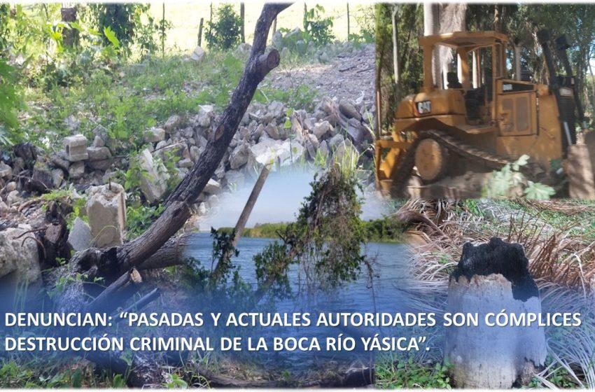 """DENUNCIAN: """"PASADAS Y ACTUALES AUTORIDADES SON CÓMPLICES DESTRUCCIÓN BOCA RÍO YÁSICA PARA DAR PASO A PROYECTO INMOBILIARIO""""."""
